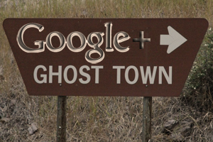 google-plus-ghost-town1