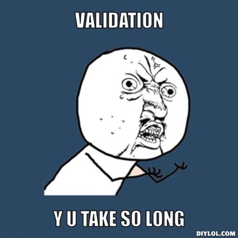 resized_y-u-no-meme-generator-validation-y-u-take-so-long-f9ee93